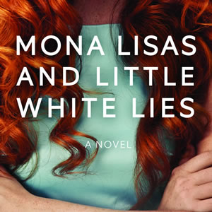 Mona Lisas and Little White Lies Book Cover Thumb